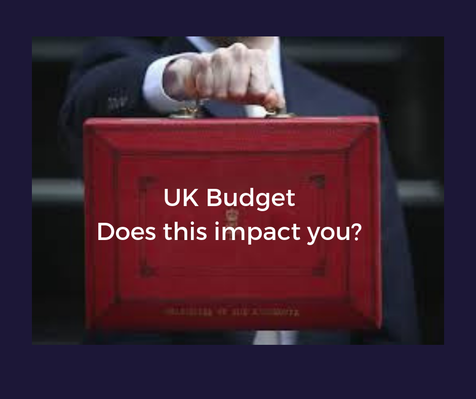UK Budget - Does It Impact You?